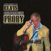 P.J. Proby - One Night Of Elvis, One Hour With Proby (CD)