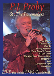 P.J. Proby & The Pacemakers - Live on board M/S Cinderella (DVD)